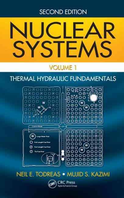 Nuclear Systems By Todreas, Neil E./ Kazimi, Mujid S.